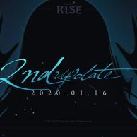 Rise 2nd Update